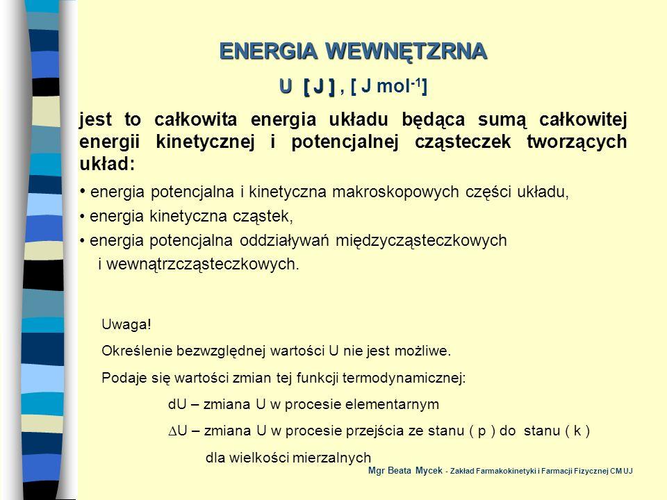 ENERGIA WEWNĘTZRNA U [ J ] , [ J mol-1]
